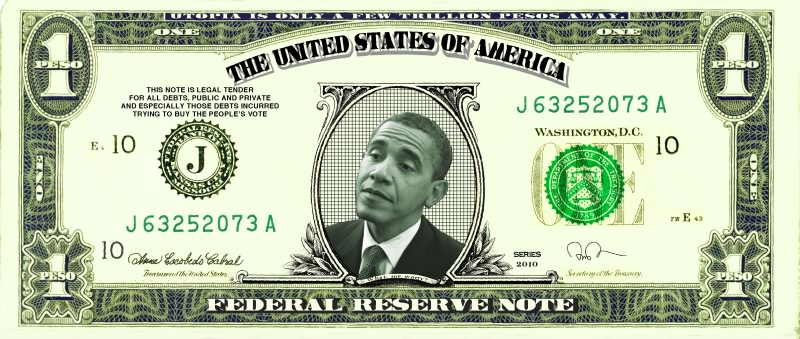 THe Obama Dollar : Utopia is only a few trillion pesos away