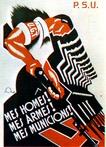 Propaganda poster from PSUC during the Spanish Civil War. Mes Homes! Mes Armes! Mes Municions! (translated into english is More men! More arms! More ammunition!) Signed Olé?